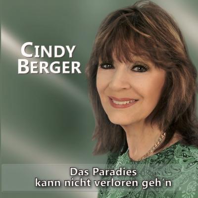 """Das Paradies kann nicht verloren geh'n"" Cindy Berger"