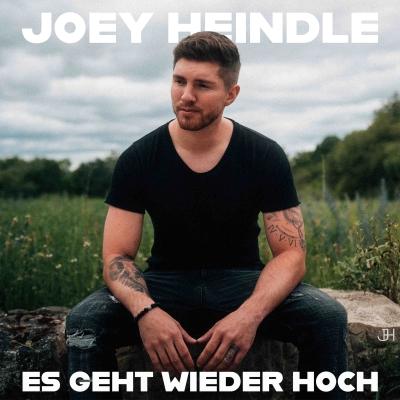 """""""Es geht wieder hoch""""JOEY HEINDLE"""