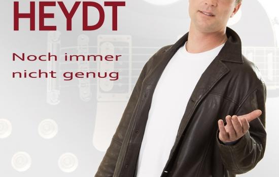 Michael Heydt – Noch immer nicht genug
