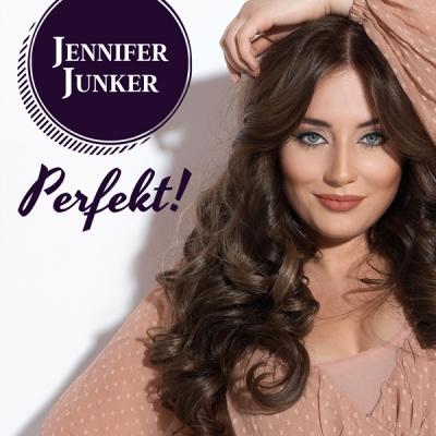 """""""PERFEKT!"""" Jennifer Junker"""